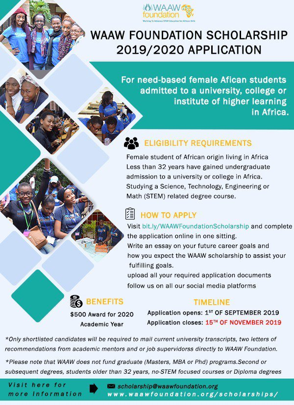 2019/2020 WAAW Foundation Scholarship for African girls Application is open for female students of African origin, living in Africa. Studying a Science, Technology, Engineering or Math related degree course.  Apply here: https://t.co/agFtDDp8dd  #TuesdayMotivation https://t.co/IpnKPmjMU6