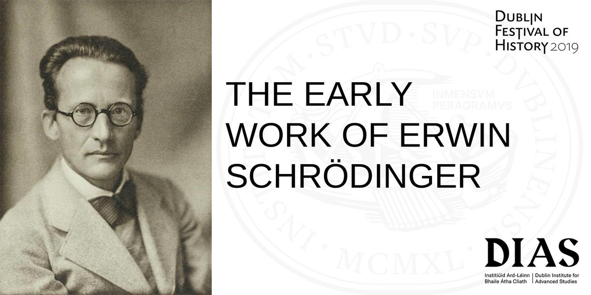 """test Twitter Media - Our @HistFest talk """"The Early work of Schrödinger"""" is taking place on 03 October at 6.30pm in 10 Burlington Road. Register your interest now: https://t.co/KeW1I6NaDX #DIASdiscovers https://t.co/rnWIYbVyMl"""
