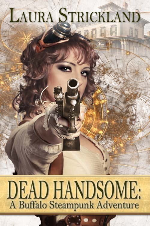 #Book 📖 Awesome of the Day: 'Dead Handsome: A Buffalo #Steampunk ⚙️ Adventure' by @LauraSt05038951 #SamaBooks️ 📚