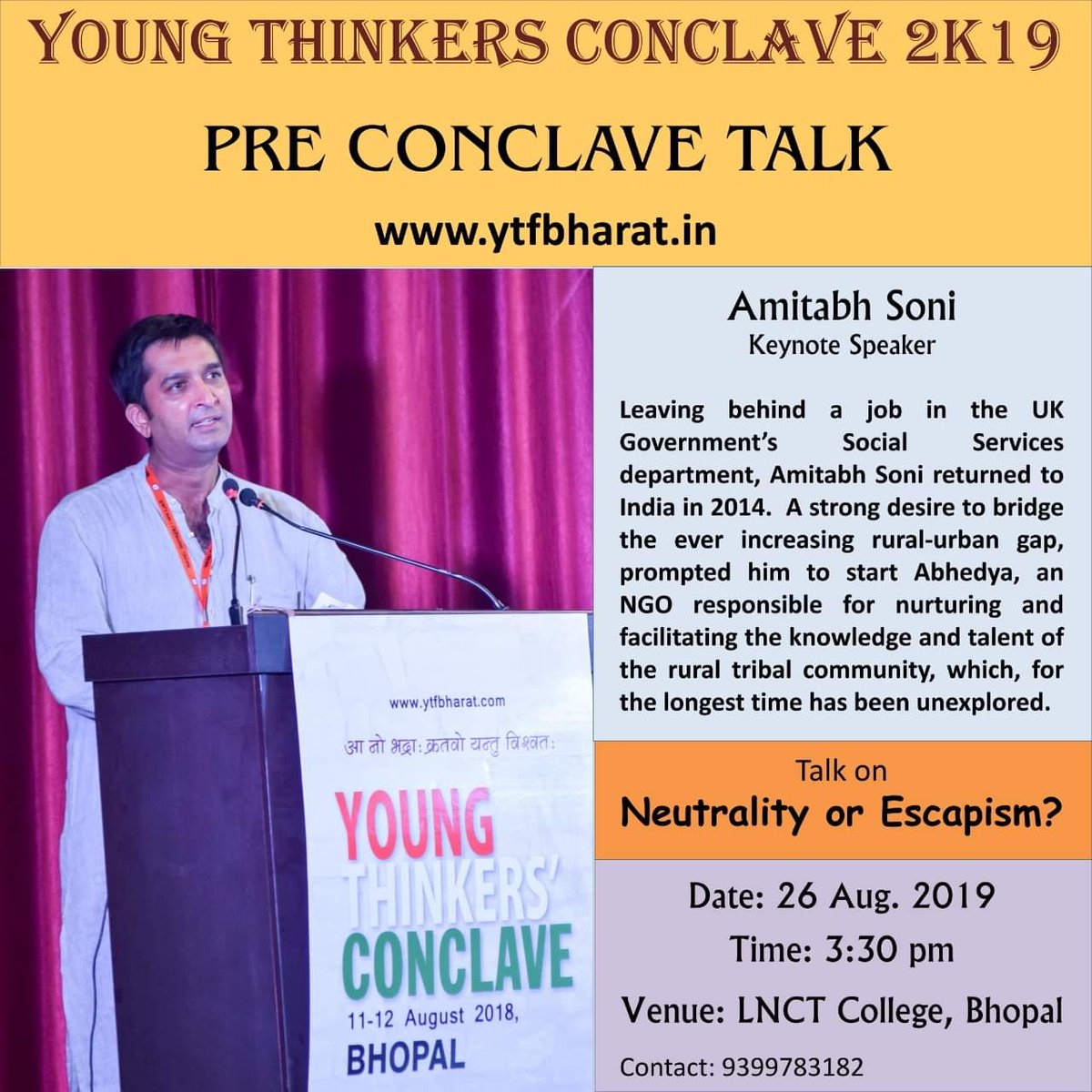 RT @ytfbharat: YTC'19 Pre Conclave Talk by @iAmitabhSoni at LNCT College, Bhopal. @AbhedyaNGO https://t.co/FHx22LsdDj
