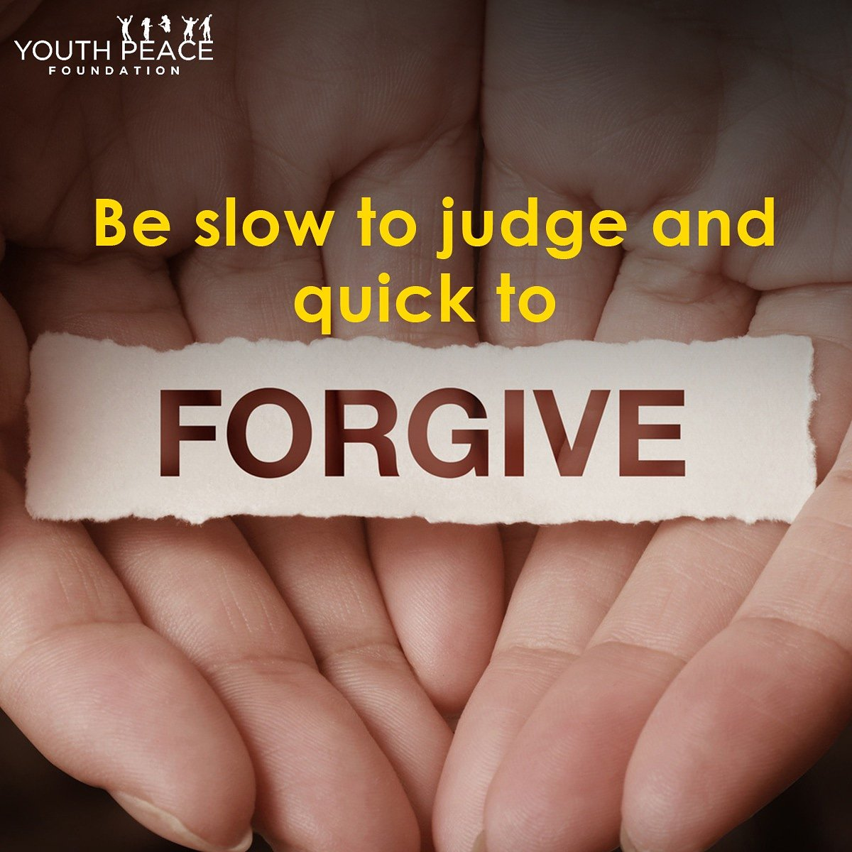 "YPF on Twitter: ""Be slow to #judge and quick to #forgive. #YPF  #Youth_Peace_Foundation… """