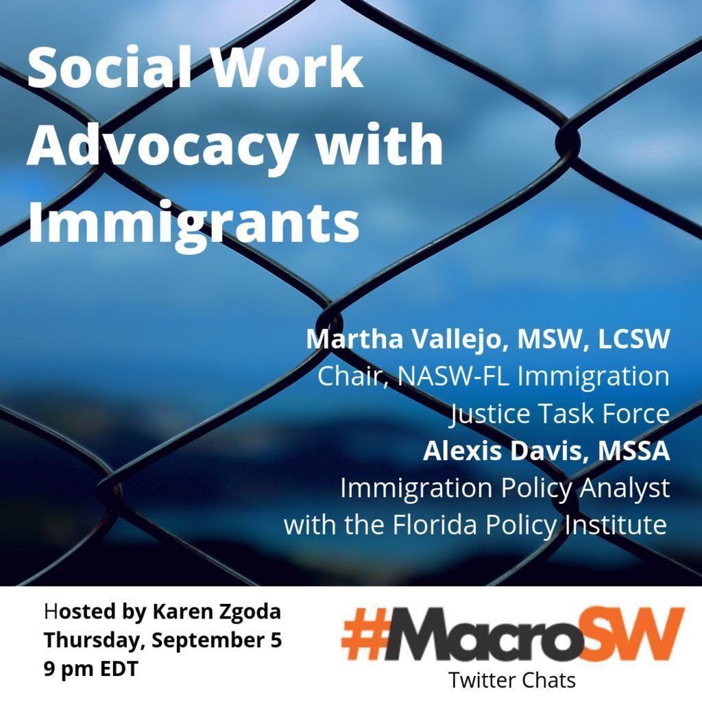 Social Work Advocacy w/ Immigrants – #MacroSW 9-5-19 at 9pmEST macrosw.com/2019/08/26/soc…