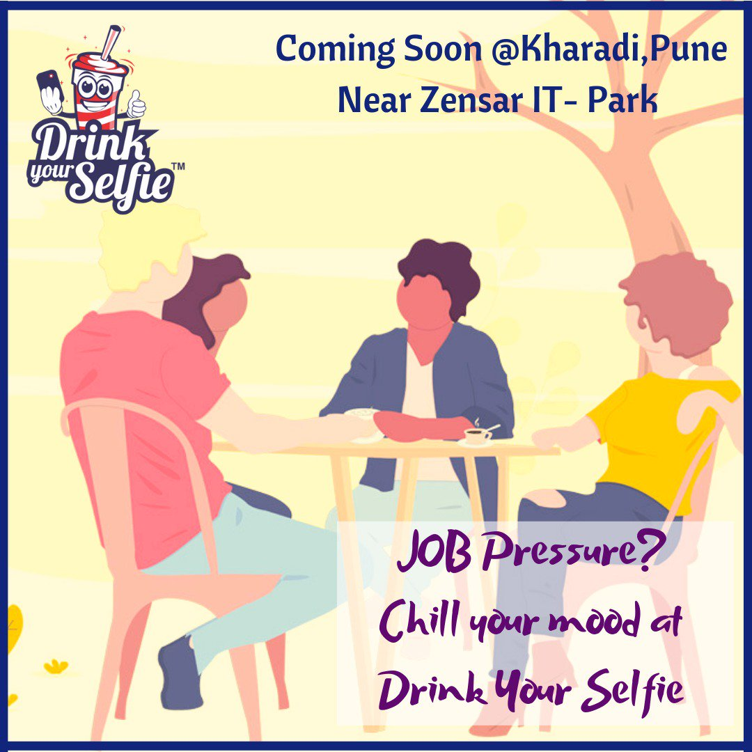 Job Pressure? Chill your mood at @DrinkYourSelfie. Stay tuned. Coming soon one more Cafe in #kharadipune . #drinkyourselfie #selfieshakes #selfiecoffee #selfiemainepeeliaaj #vimannagar  #pune #punefoodies #kharadi