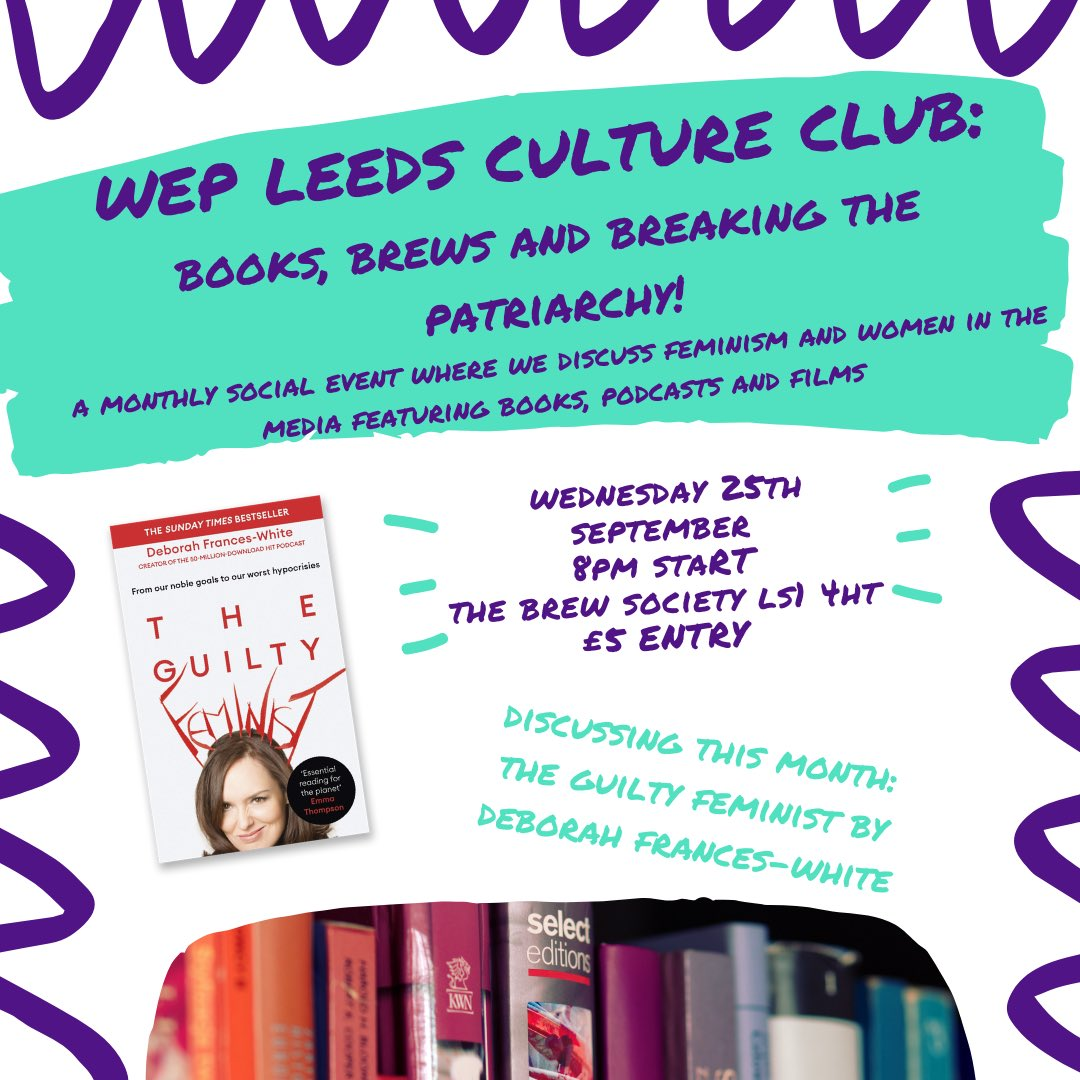 Sound the culture klaxon as @wepleeds are starting a culture club!  Not to be confused with a Boy George tribute act, this monthly meet up is a friendly space to discuss female led media and first up is The Guilty Feminist by #DeborahFrancesWhite WE hope to see you on 25/9/19! pic.twitter.com/iogNjExyGk