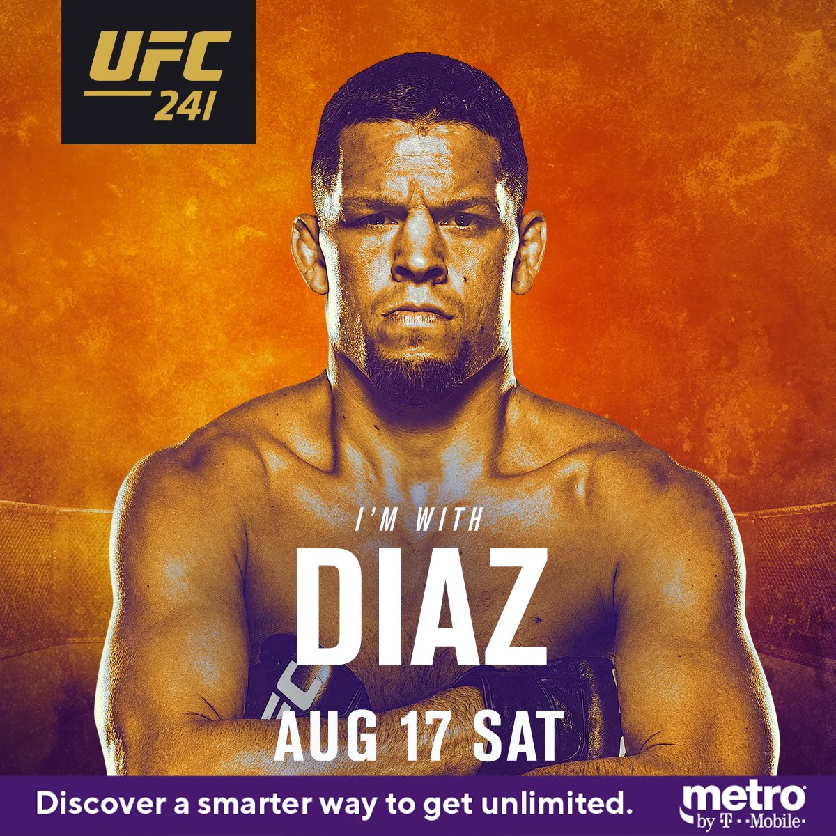 The day has arrived! 😤  RT if you're w/ 🇺🇸 @NateDiaz209 at #UFC241 | Tonight | LIVE on ESPN+ ➡️ https://bit.ly/2MoR5sr  @MetroByTMobile