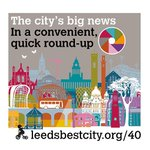 Image for the Tweet beginning: Today's edition of LeedsBestCity has
