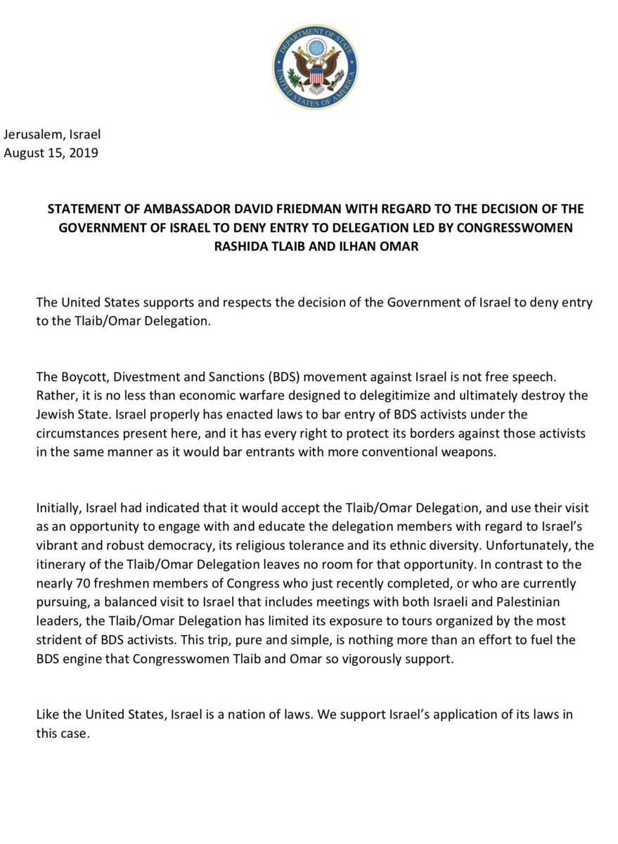 Please read my attached statement with regard to the decision of the Government of Israel to deny entry to BDS activists, Congresswomen Ilhan Omar and Rashida Tlaib, in accordance with its national laws.