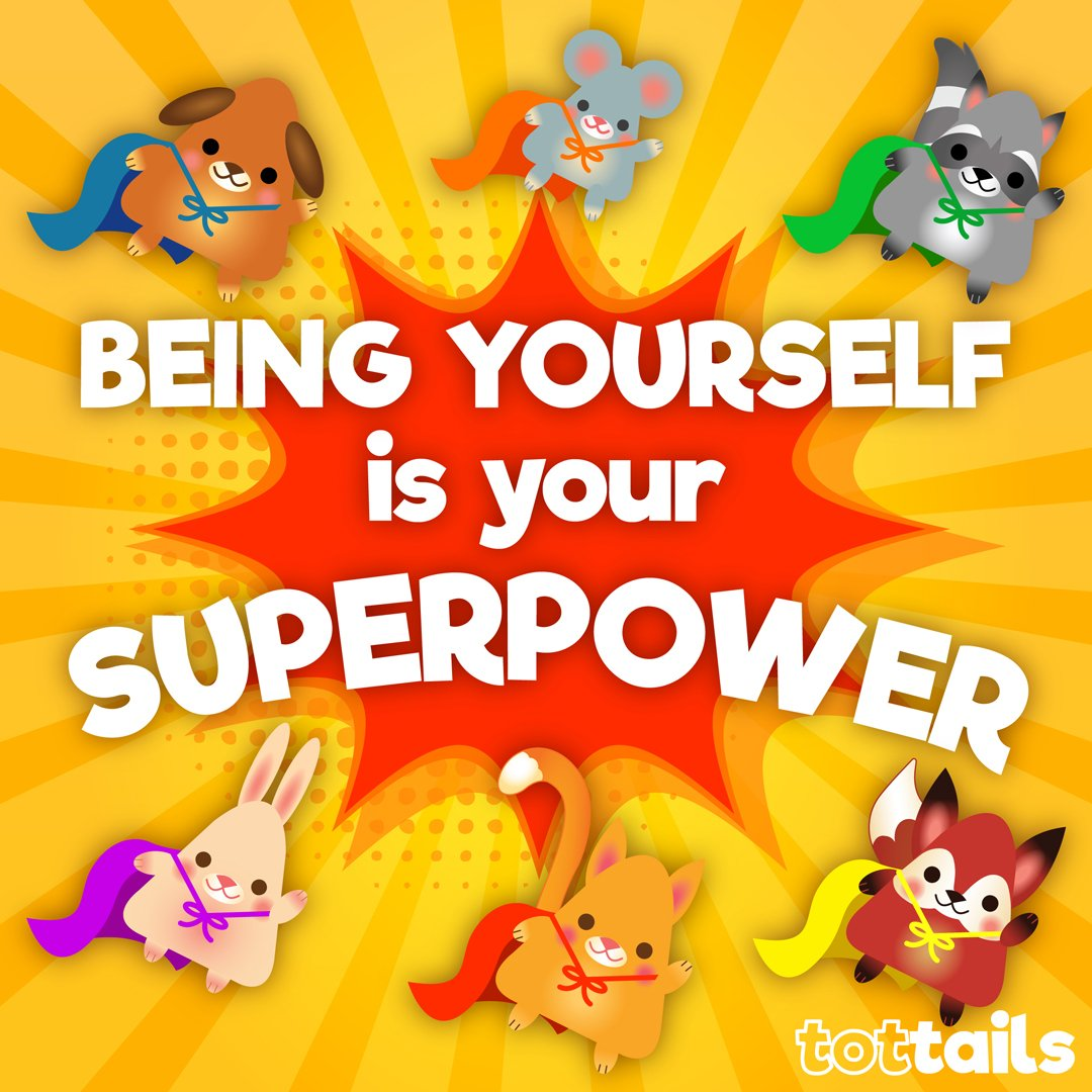 Truly loving yourself, being confident, and having a growth mindset can help to form us into individuals that feel unstoppable, have an overall positive mindset, and make us feel like we possess a superpower by just being ourselves.  #tottails #positivityforkids #beyourself<br>http://pic.twitter.com/4DveuIPpiL