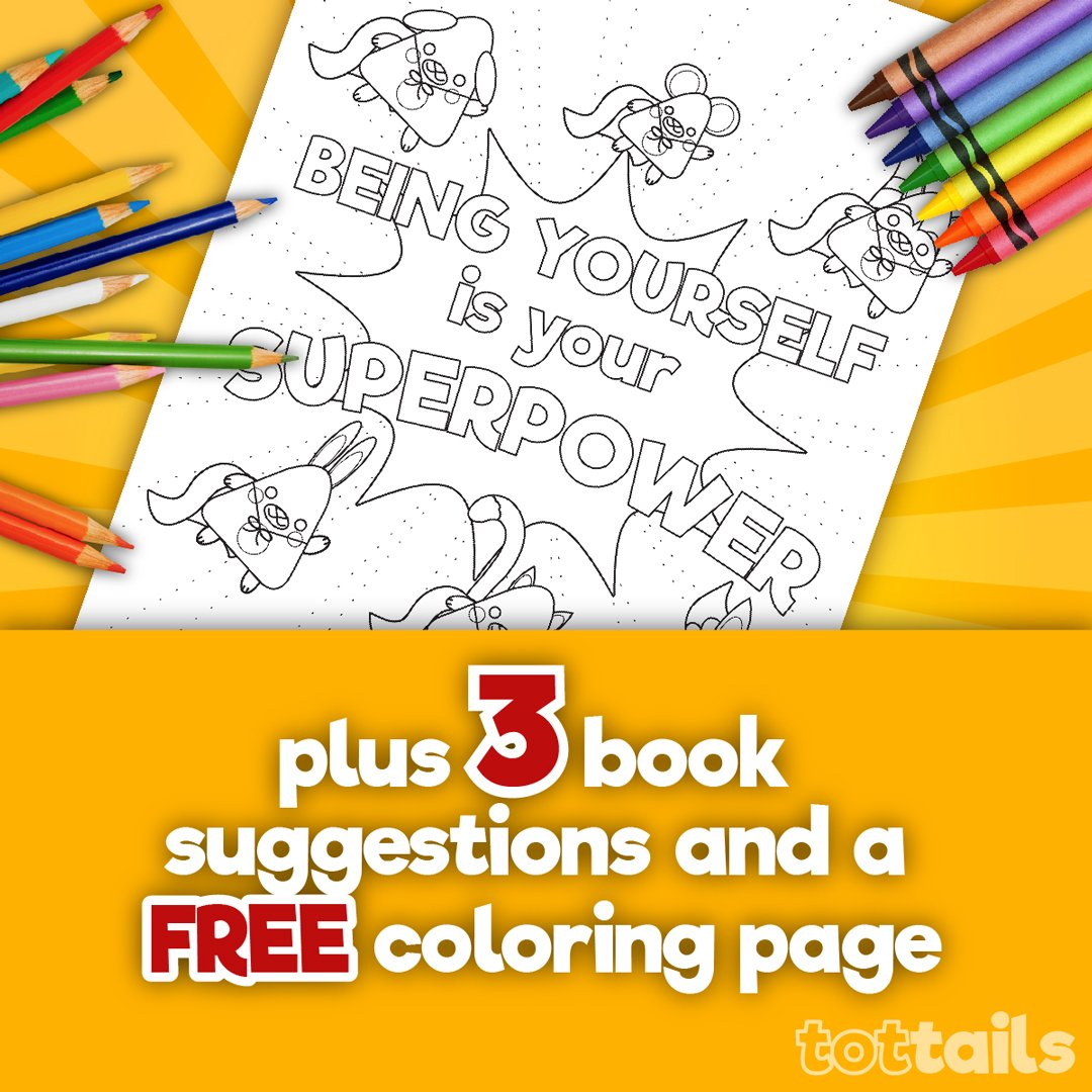 Continue reading our blog post and enjoy the free coloring page and book recommendations for this topic!   https:// tottails.com/being-yourself -is-your-superpower/  … <br>http://pic.twitter.com/bi07fMJtHz