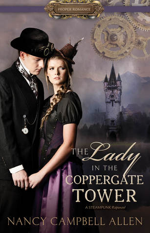 #BookRelease - The Lady in the Coppergate Tower by Nancy Campbell Allen @necallen @ShadowMountn #steampunk #romance https://t.co/5CimUSfK5i via @StoreyBookRev