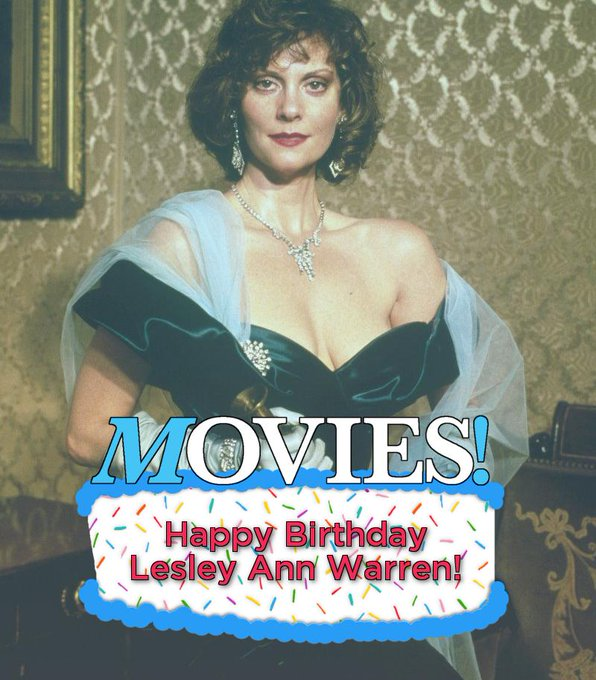 Happy Birthday to Lesley Ann Warren!  Miss Scarlet is coming for you in September in CLUE!
