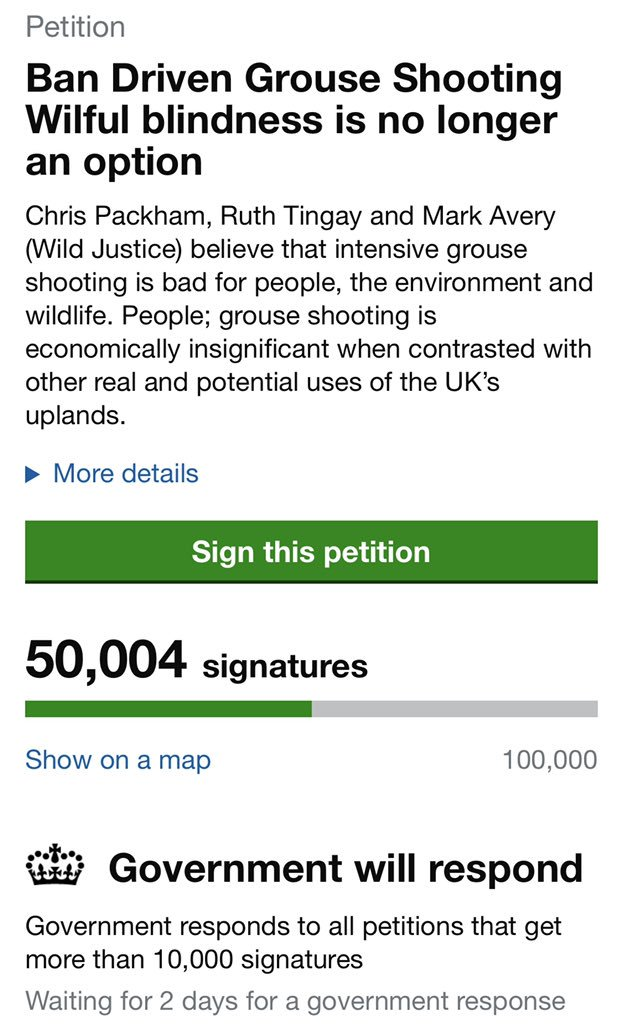 Amazing ! Thank you to everyone who signed this @WildJustice_org petition to ban driven grouse shooting https://petition.parliament.uk/petitions/266770 … Its hit 50% of its total in 50 hours . Please RT . . . it would be good to make more progress over the @TheBirdfair weekend .