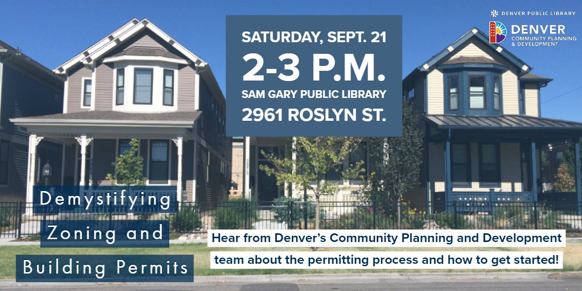Have an upcoming home construction project and don't know where to start? Join us Saturday, Sept 21 from 2-3 pm at @denverlibrary's Sam Gary branch to learn from the experts all about residential zoning and building permits. #permits #zoning #residential #denver #denvercpd