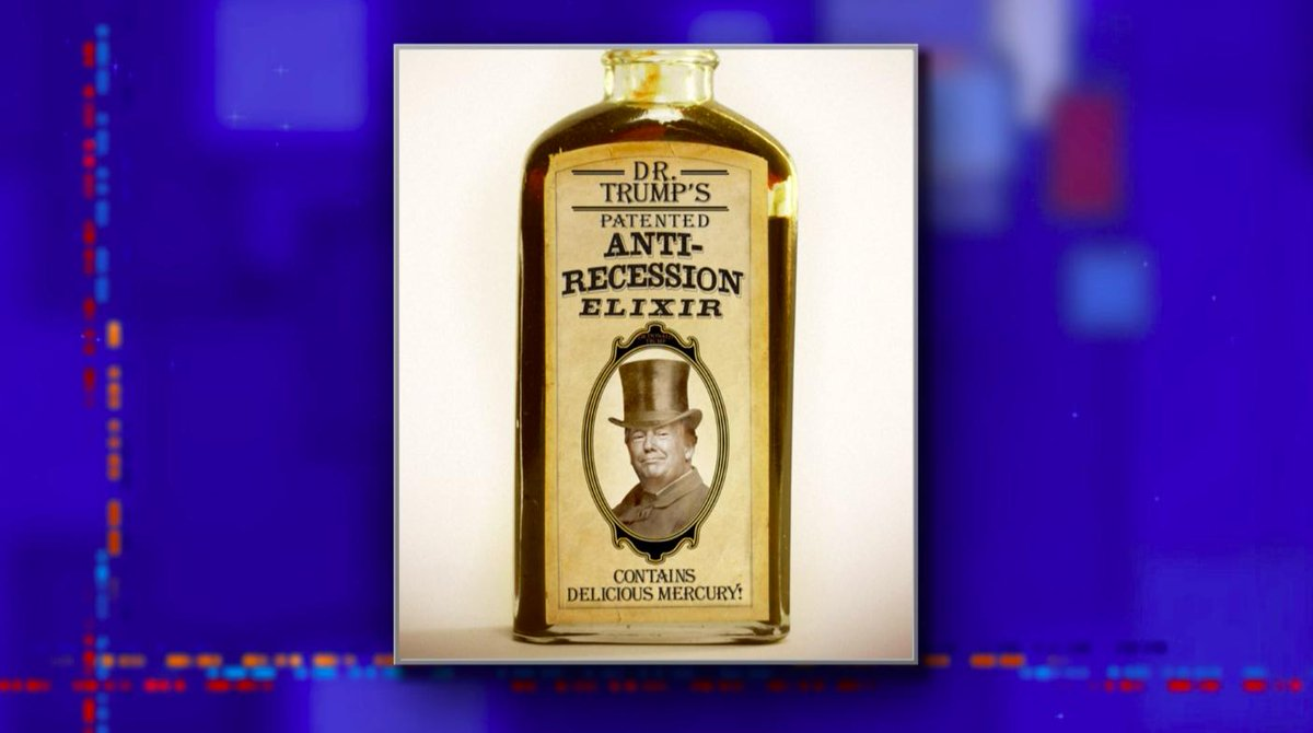 Trump's got about 15 months to keep the economy from collapsing before the election. If all else fails, he might be selling bottles of Dr. Trump's patented Anti-Recession Elixir. #LSSC <br>http://pic.twitter.com/UkR6k9LLk7