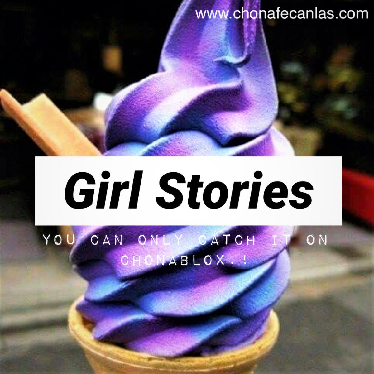 Don't miss out! Updates come errday. Only on  🍦#girlstories #bloxcommunications