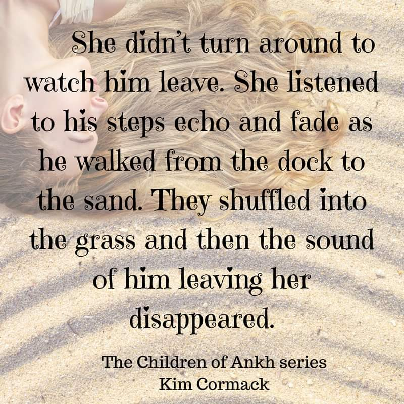 She didn't turn around to watch him leave. She listened to his steps echo and fade as he walked from the dock to the sand. They shuffled into the grass and then the sound of him leaving her disappeared. #quotes #CHILDRENOFANKH #bookquotes <br>http://pic.twitter.com/IPqCkyTFsL