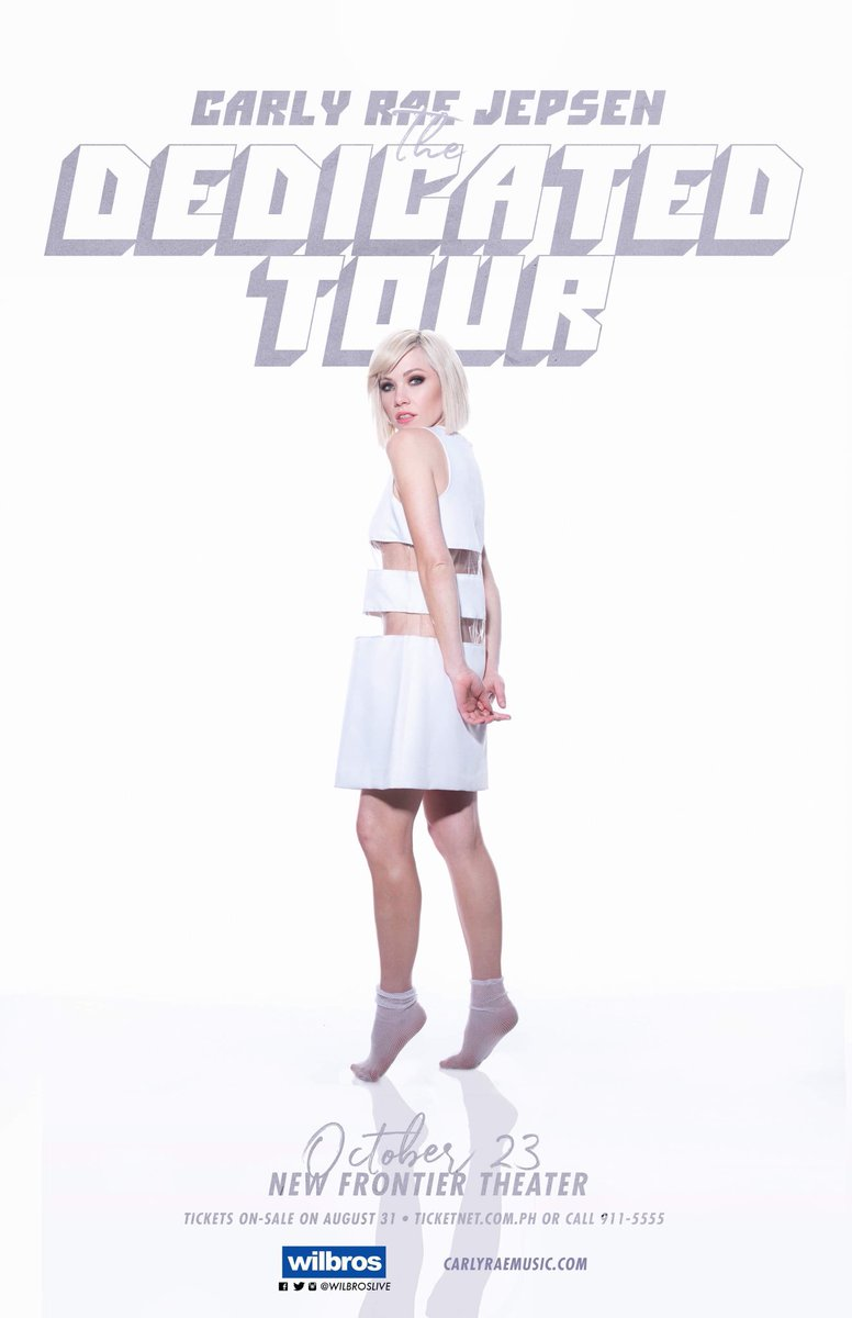 Announcement 📣CARLY RAE JEPSEN The Dedicated Tour - Live in ManilaOctober 23 · New Frontier TheaterTickets on-sale on August 31 🎫http://TicketNet.com.ph or Call 911-5555Presented by Wilbros Live #CarlyRaeJepsenMANILA2019