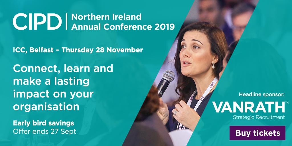 Join us this November for the @CIPD_NI annual conference, where our expert line-up of thought-leaders will enable you with the knowledge and skills to do just that! Book today and save £50. Full programme now available ow.ly/faVm50vyrXi #CIPDNICONF19 #Peopleprofession
