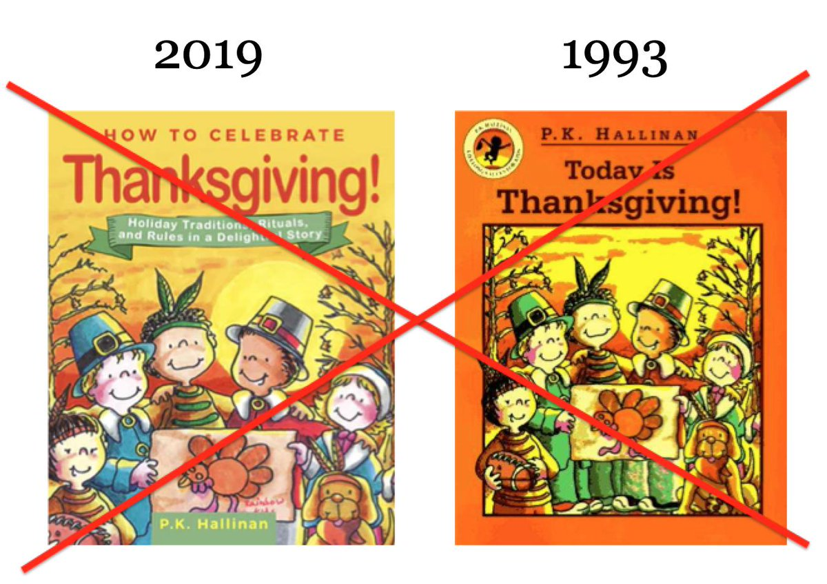 "Cover of ""How to Celebrate Thanksgiving"" due out in Oct of 2019, and cover of ""Today is Thanksgiving"" published in 1993. The covers are identical."
