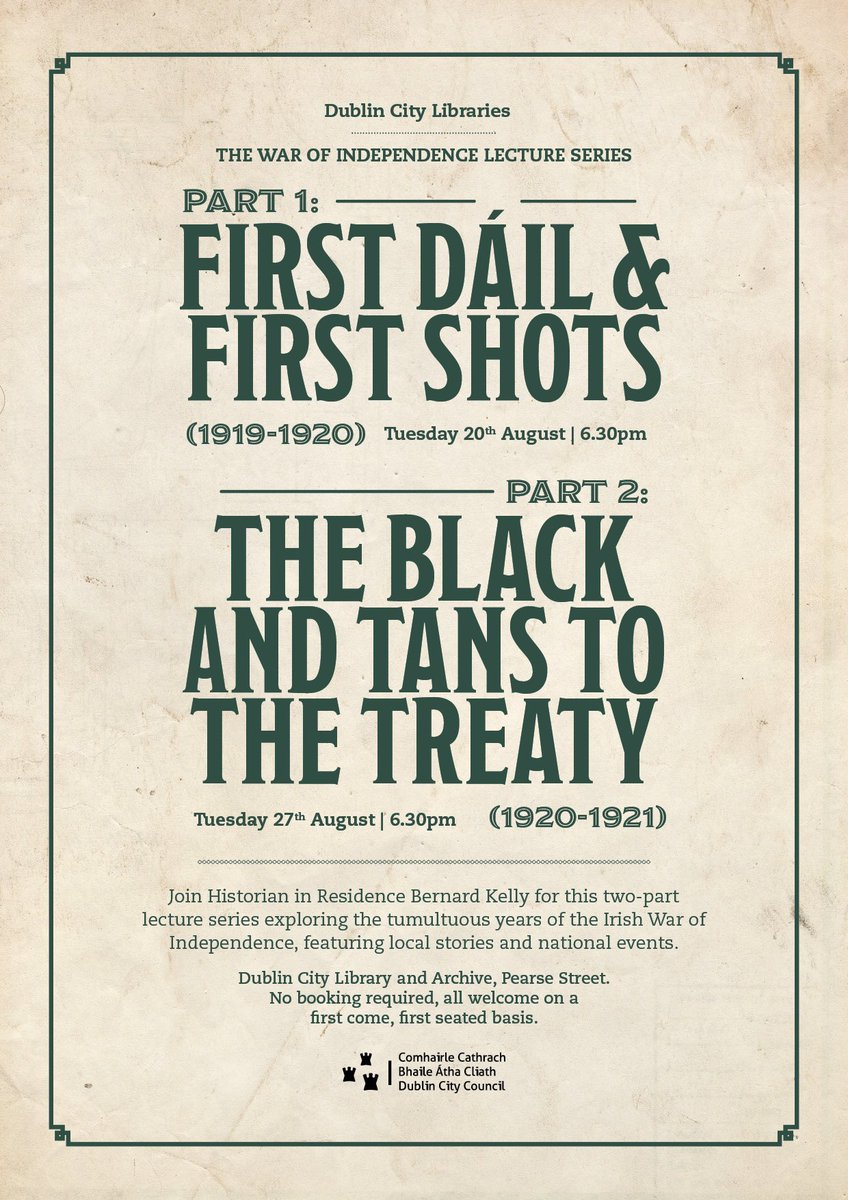 Learn more about the War of Independence in two-part lecture series starting next Tues 20 Aug at 6.30 in Pearse St library with @DubHistorians  Bernard Kelly & you can catch the new exhibition at same time #twitterstorians <br>http://pic.twitter.com/LY5NyrYDVt