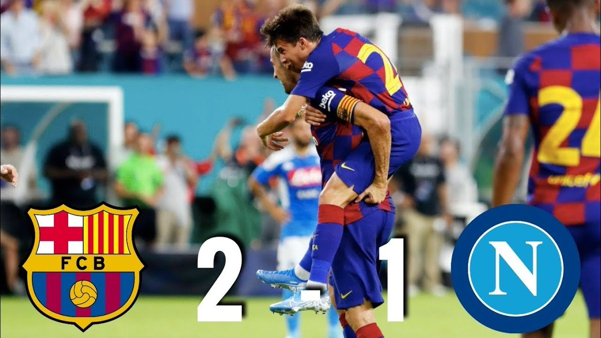 Barcelona vs Napoli [2-1], Pre-Season Friendly, 2019, USA - MATCH REVIEW https://t.co/oGvh9wHxNW