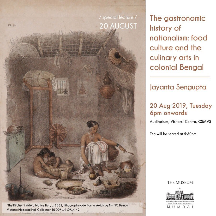 Learn about the importance of #food habits and #cuisine in colonial Bengal and how it continues to influence life even today. Dr. Jayanta Sengupta will also talk about #culinary habits and #cooking spaces and how they are perceived today. This is a #freeevent. #csmvs