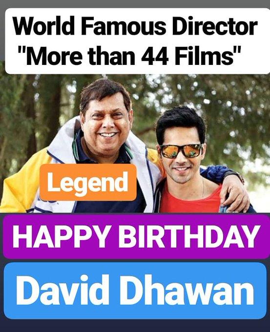 HAPPY BIRTHDAY  DAVID DHAWAN