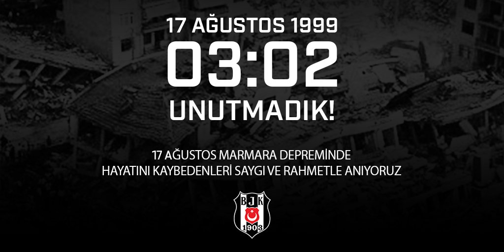 17 Ağustos 1999 03:02 UNUTMADIK! 17 Ağustos Marmara Depremi'nde hayatını kaybedenleri saygı ve rahmetle anıyoruz.