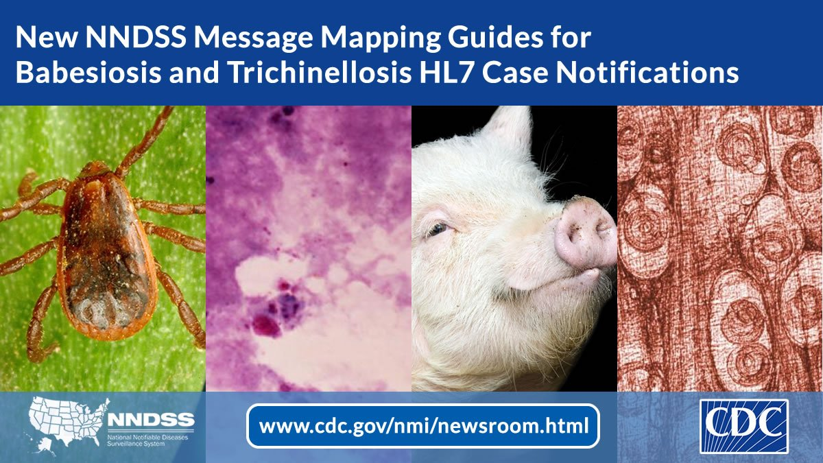test Twitter Media - Public Health Agencies: NNDSS announces the availability of new #HL7 message mapping guides for sending your trichinellosis and babesiosis diseases case notifications to CDC. Learn more: https://t.co/rf6nSpYLj3. https://t.co/mrfOpN26m0