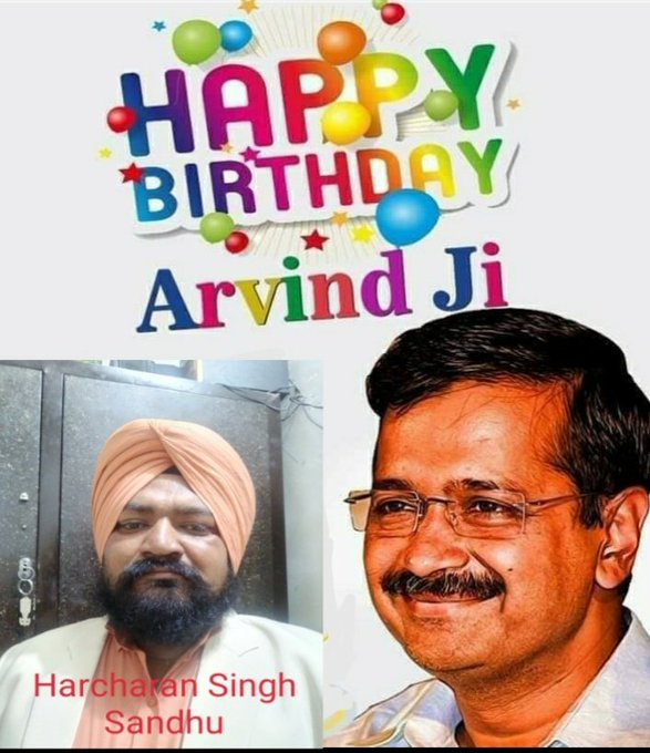 Happy birthday arvind kejriwal Ji  Harcharan Singh Sandhu AAP..Senior vice president youth Wing doaba zone .