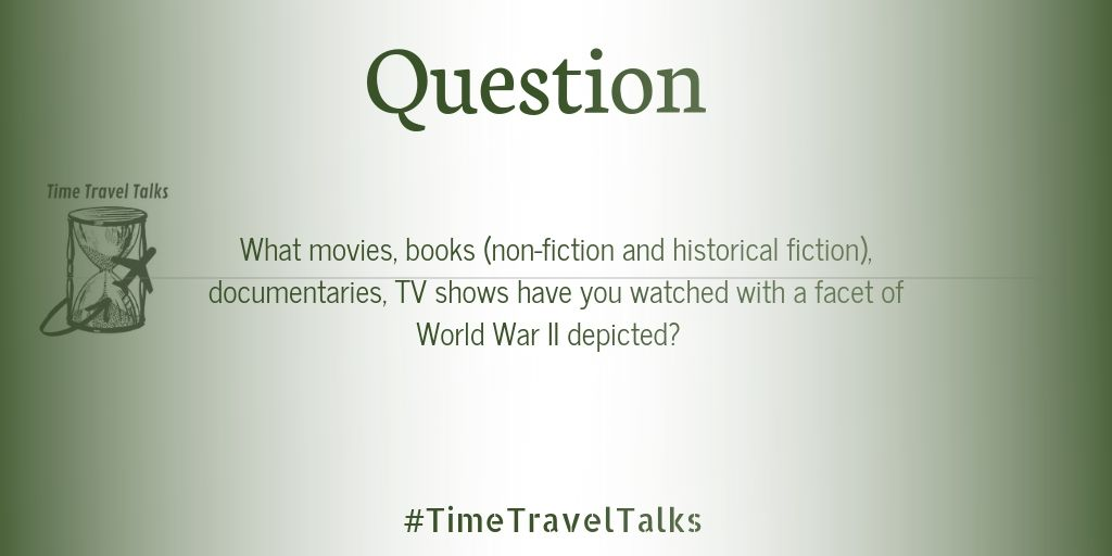 What movies, books, documentaries, TV shows have you watched with a facet of WWII depicted? What has caught your attention about #WWII the most?   #TimeTravelTalks #WWII #twitterstorians <br>http://pic.twitter.com/Yn9QuMMUxs