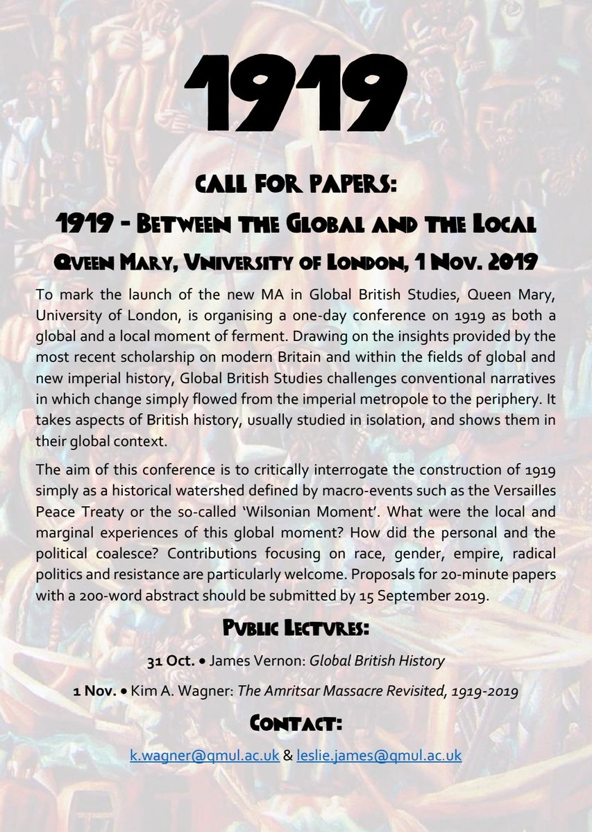 CFP: 1919 - Between the Global and the Local.   Queen Mary, University of London, 1 Nov. 2019  We're launching a new MA in Global British Studies at QMUL and to mark this, we're organizing a one-day conference on 1919.   Please circulate  #twitterstorians <br>http://pic.twitter.com/5A9hO2xDSE