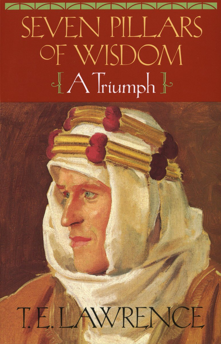 T. E. Lawrence was born #otd in 1888 in Tremadog, Wales. All men dream: but not equally. —T. E. Lawrence, SEVEN PILLARS OF WISDOM: A Triumph #bornonthisday ow.ly/qajw50vyFPc