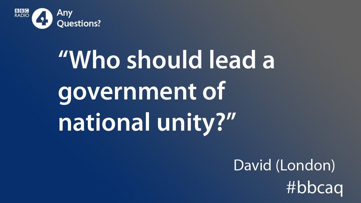 Who would be your choice to lead a government of national unity? Why? Tell us #bbcaq https://bbc.in/2z5tGE2