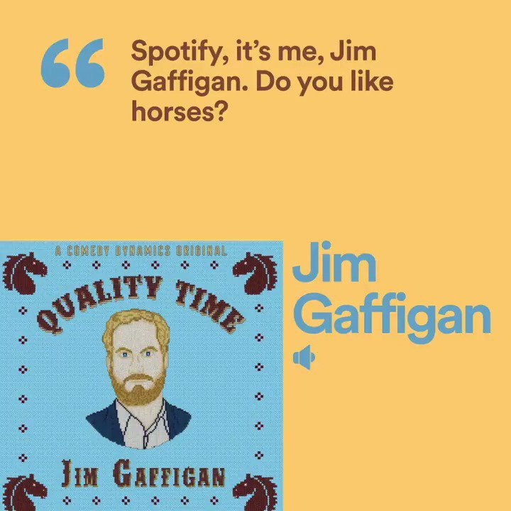 Looking for 11 minutes of horse jokes? Look no further than @JimGaffigans new comedy album Quality Time. Galloping now 🐎 spoti.fi/2TNz5Jv