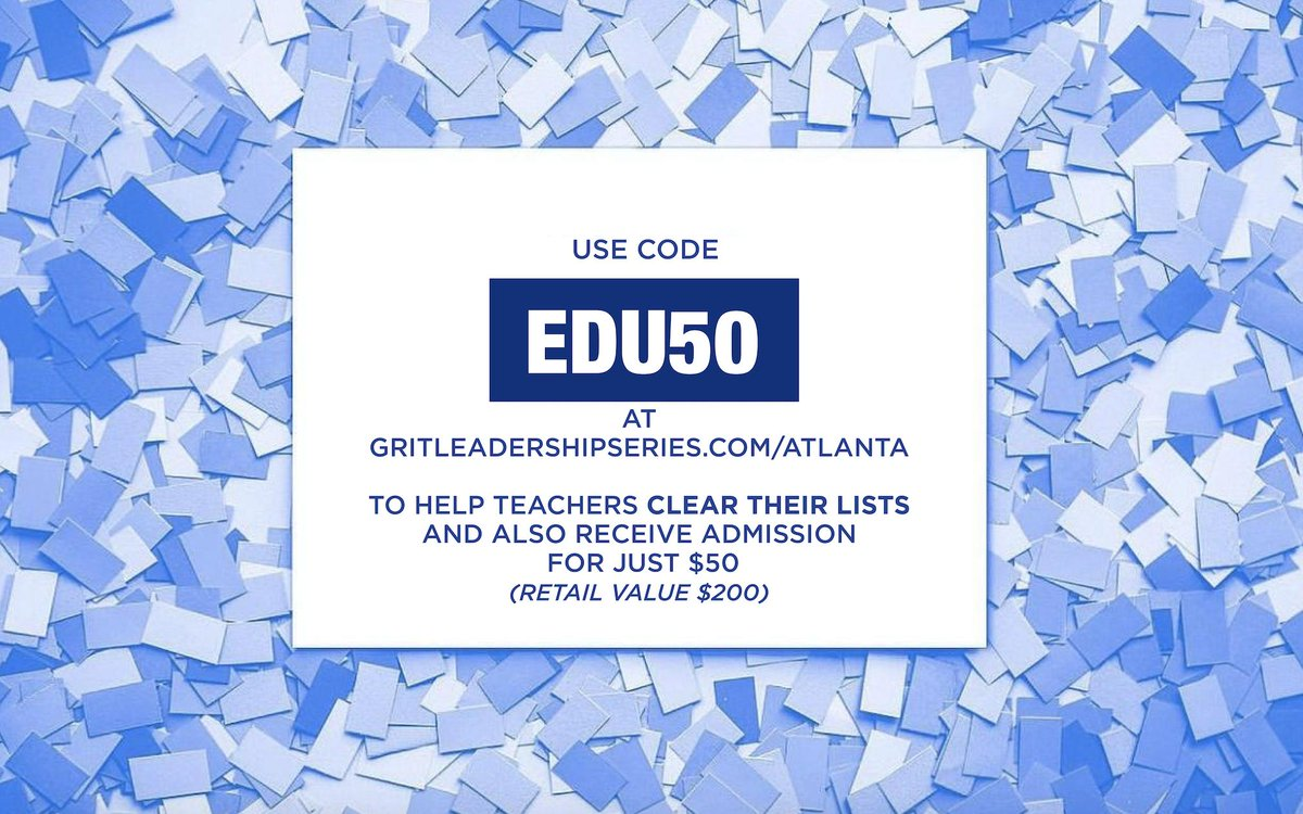 Drop your lists below, follow @GRITleadership and RT. This encourages people to go to  http:// gritleadershipseries.com/atlanta      to enter code edu50 to get their $50 ticket (retail $200). The more tickets we sell the more lists we can clear! Let's do it! #clearthelistseveryday #clearthelist<br>http://pic.twitter.com/GoJb4gJy9I