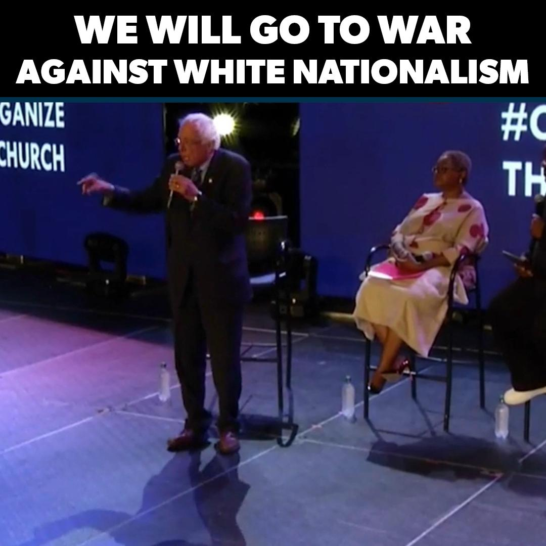 We will go to war with White Nationalism.