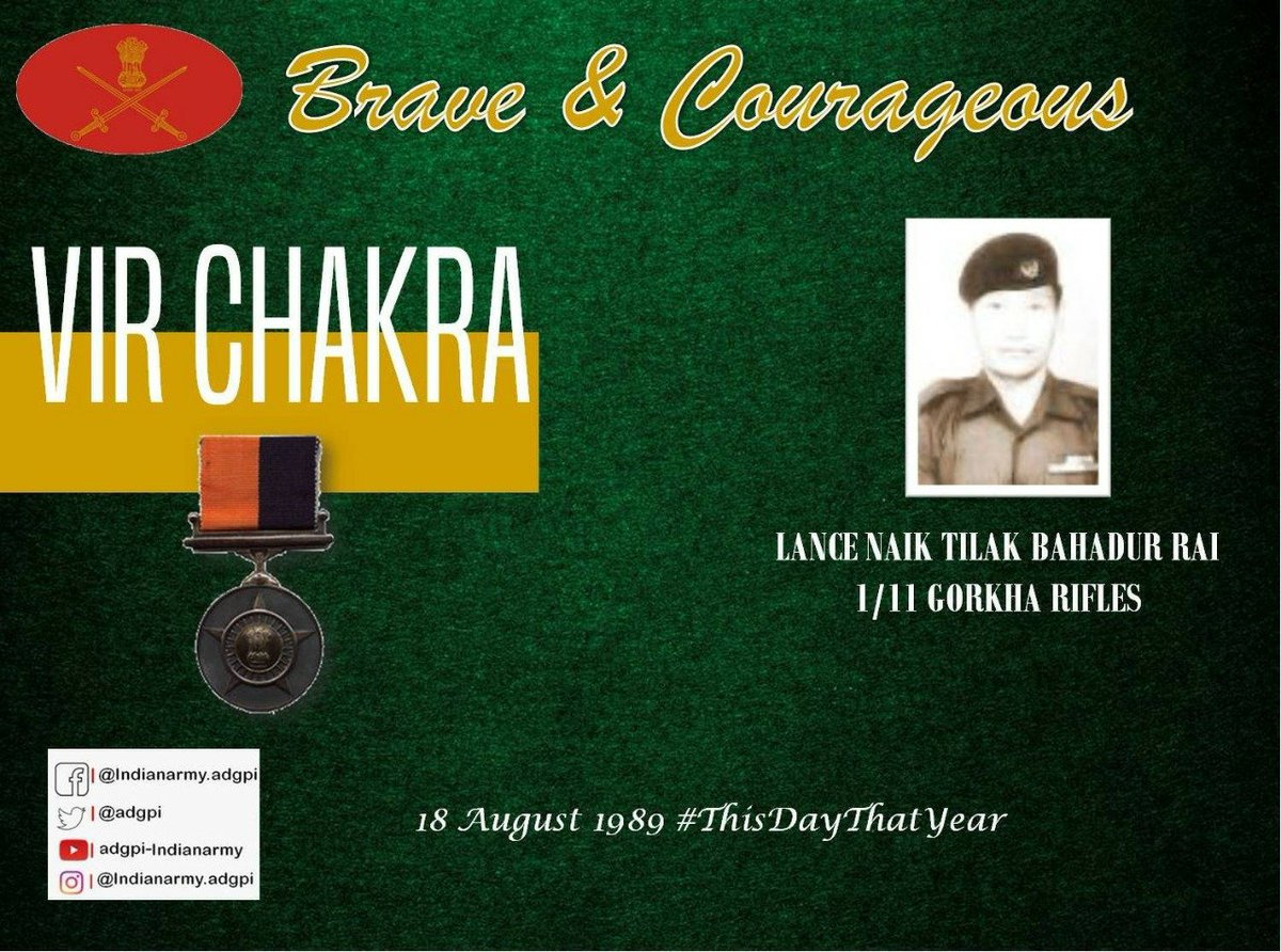 'Operation Pawan'  18 August 1989, Srilanka.  Lance Naik Tilak Bahadur Rai, 1/11 Gorkha Rifles during an ambush displayed conspicuous courage and initiative beyond the call of duty.   For his gallant action awarded #VirChakra  https://t.co/XYnYPD4wzx https://t.co/svPgwVTdmA