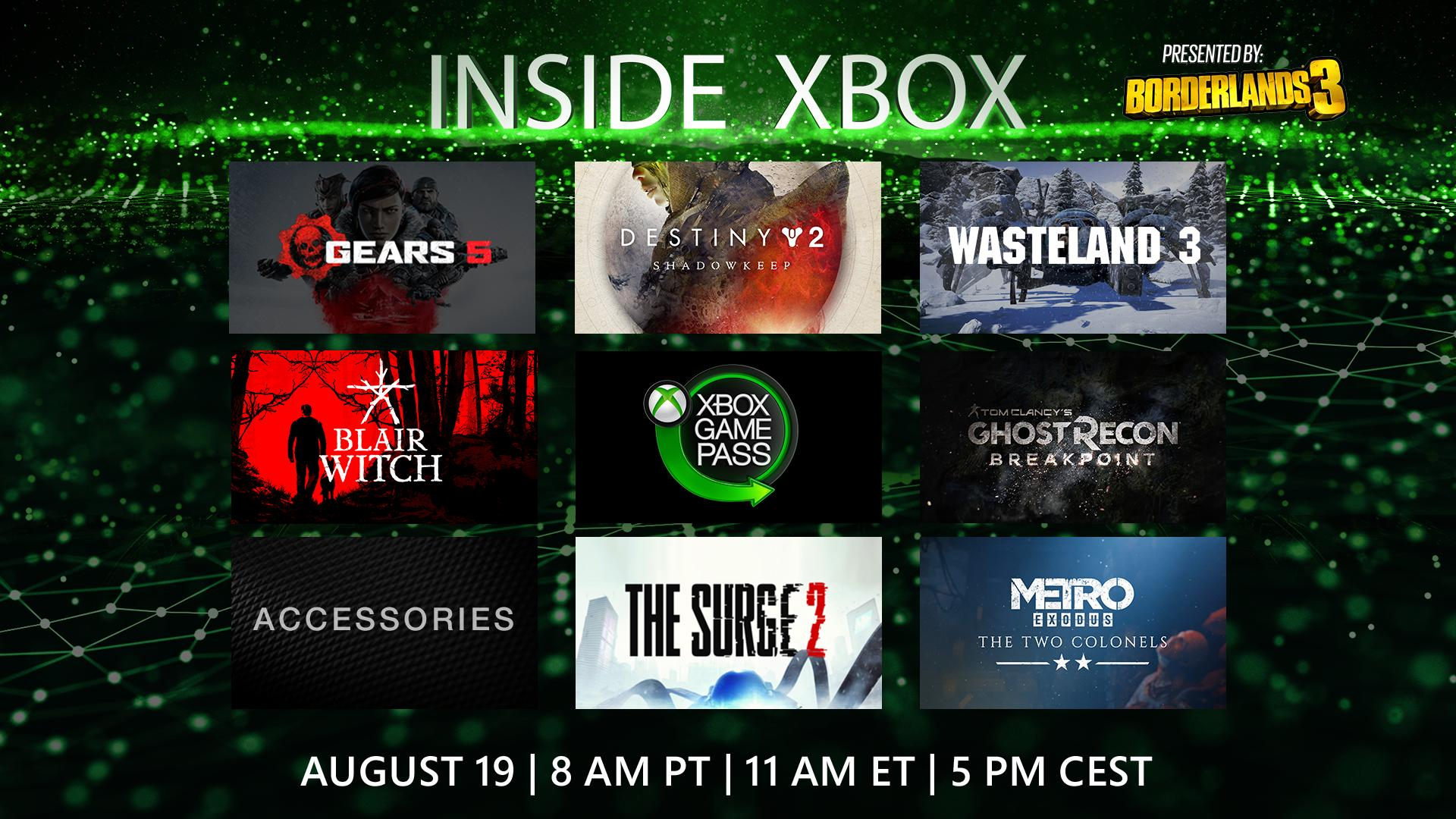 Inside Xbox Schedule featuring Gears 5, Destiny 2 Shadowkeep, Wasteland 3, Blair Witch, Xbox Game Pass, Tom Clancy's Ghost Recon Breakout, Accessories, The Surge 2, and Metro Exodus. Text Reads: August 19, 8 AM PT, 11AM ET, 5PM CEST.