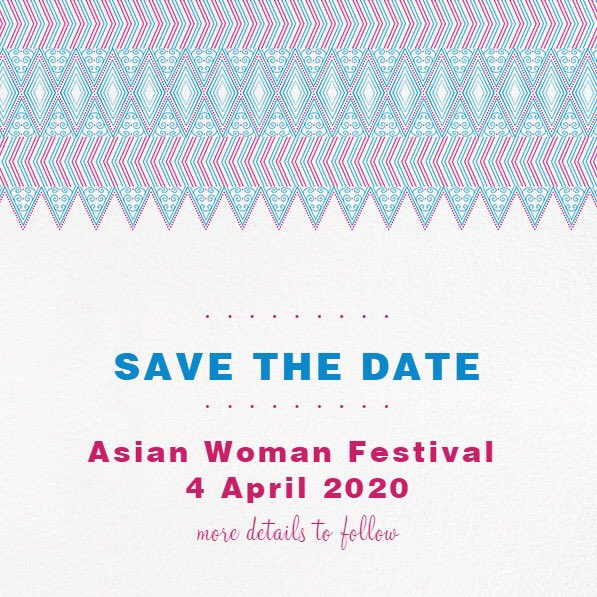 Asian Festival 2020.Asian Woman Festival On Twitter Save The Date Mark