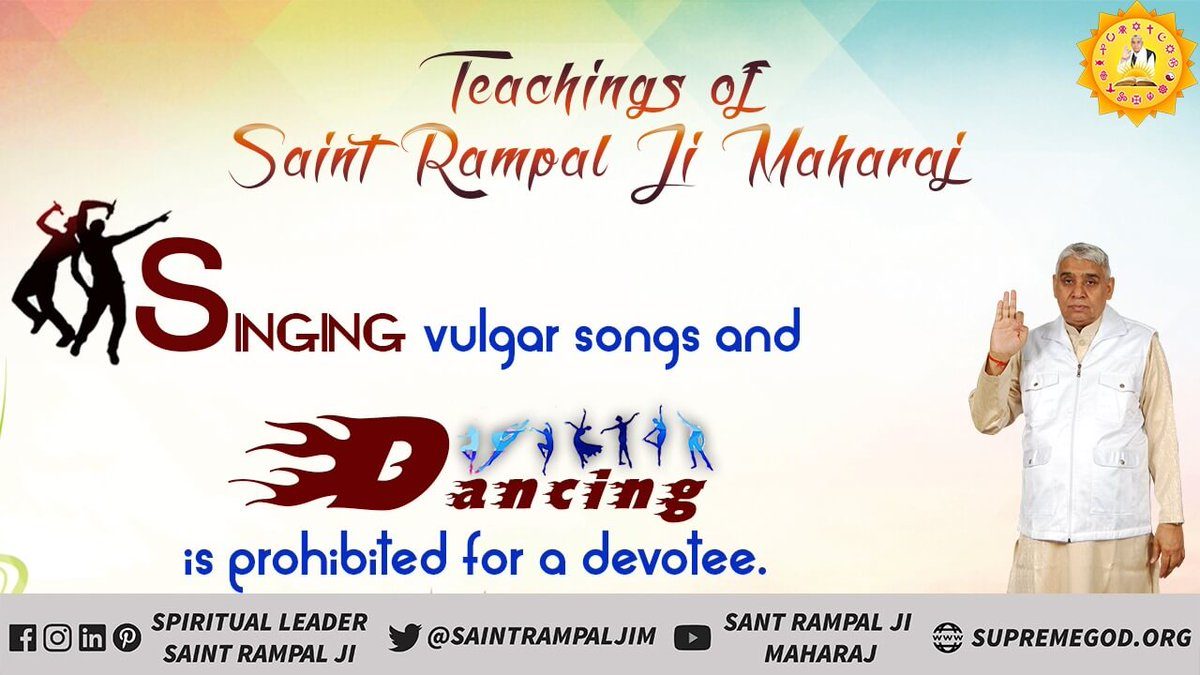 #TeachingsOf_SaintRampalJi Singing vulgur songs and Dancing is prohibited for a devotee.