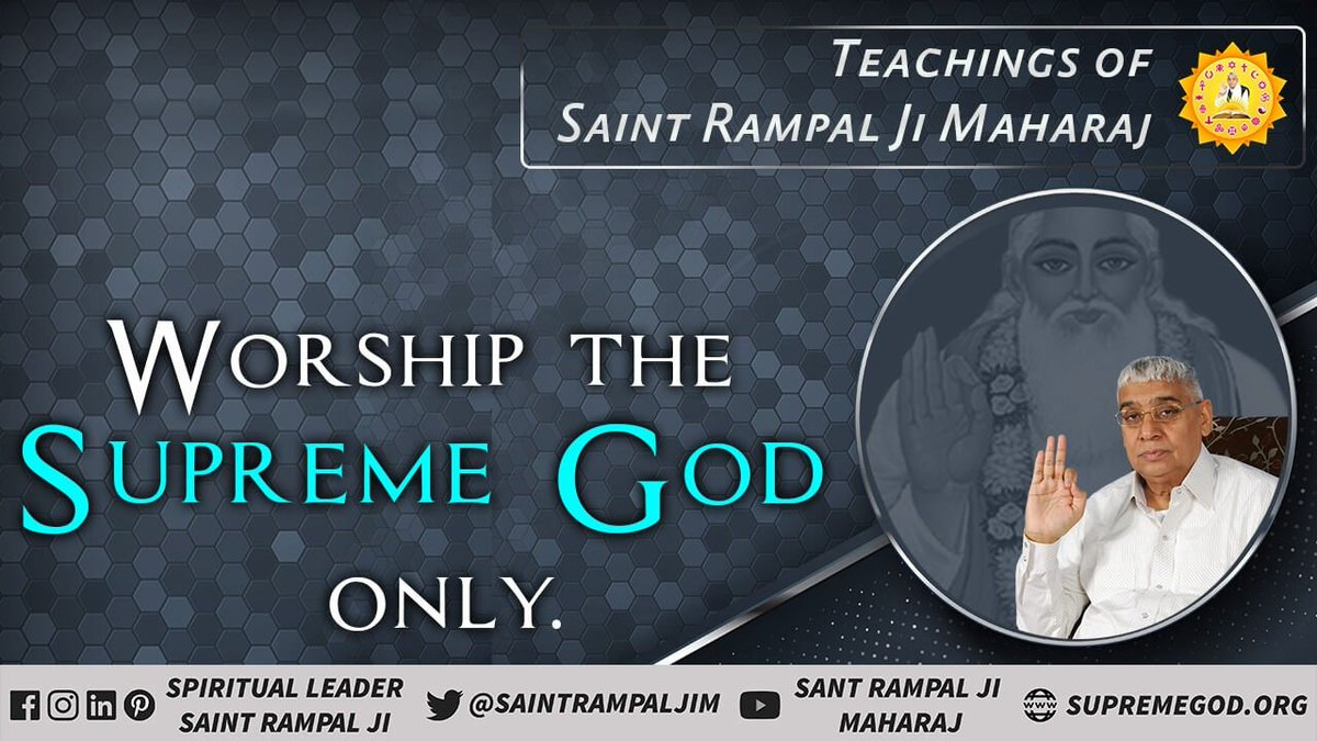 #TeachingsOf_SaintRampalJi tells that everyone do worship only Supreme God kabir ji.