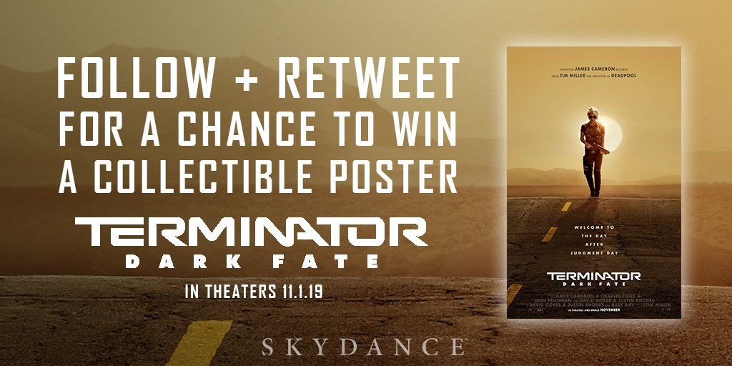 Come with me if you want to win! #Follow and #Retweet for a chance to win this collectable poster from #TerminatorDarkFate!