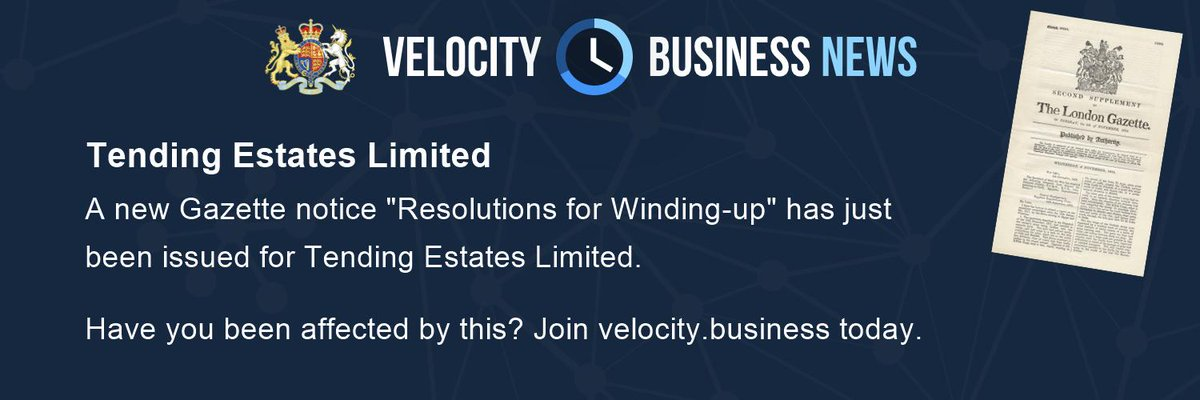A new Resolutions for Winding-up Gazette Notice for Tending Estates Limited was posted moments ago. Analyse the company profile at velocity.business/uk/10148079-te… #realestate #LondonGazette #BusinessNews [2019-08-18 16:49]