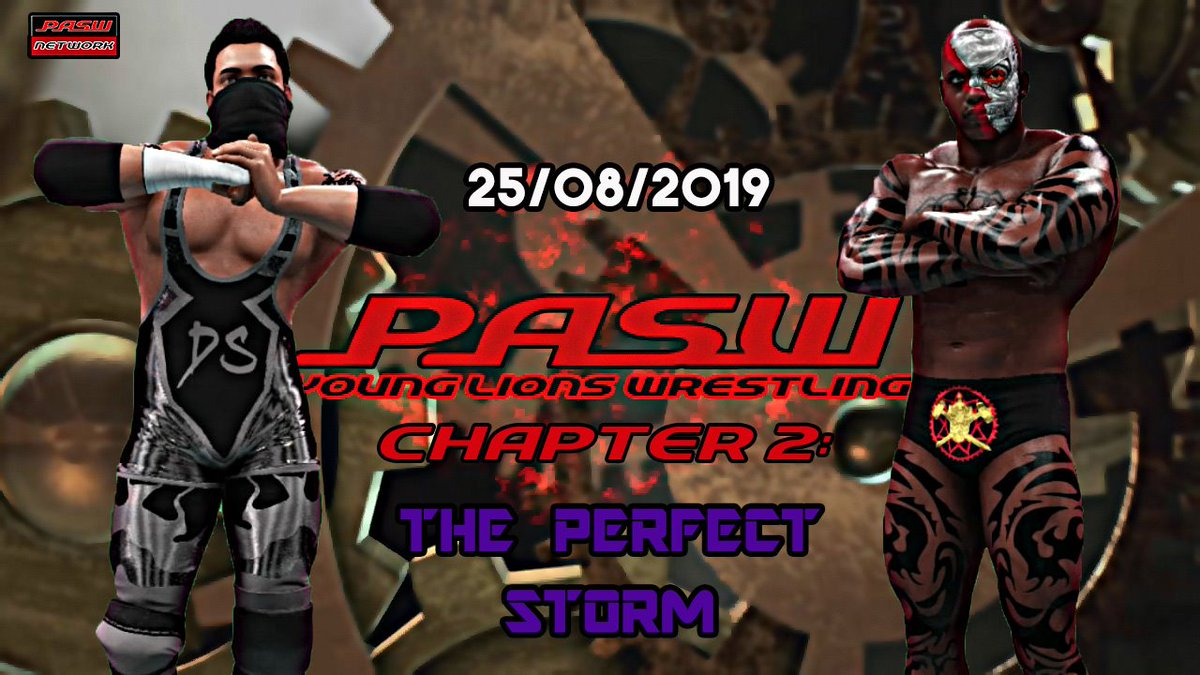 """NEW VIDEO! Check the #PASW Young Lions Wrestling, Chapter 2: """"The Perfect Storm"""" match card! The show will be uploaded on AUGUST 25th! https://www.youtube.com/watch?v=zXKpjvJs9qQ… #RAW #SDLive #njpwroyalquest"""
