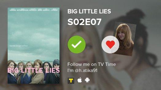 I've just watched episode S02E07 of Big Little Lies! #biglittlelies  #tvtime  https:// tvtime.com/r/199wd    <br>http://pic.twitter.com/3Ik1bQWnPR