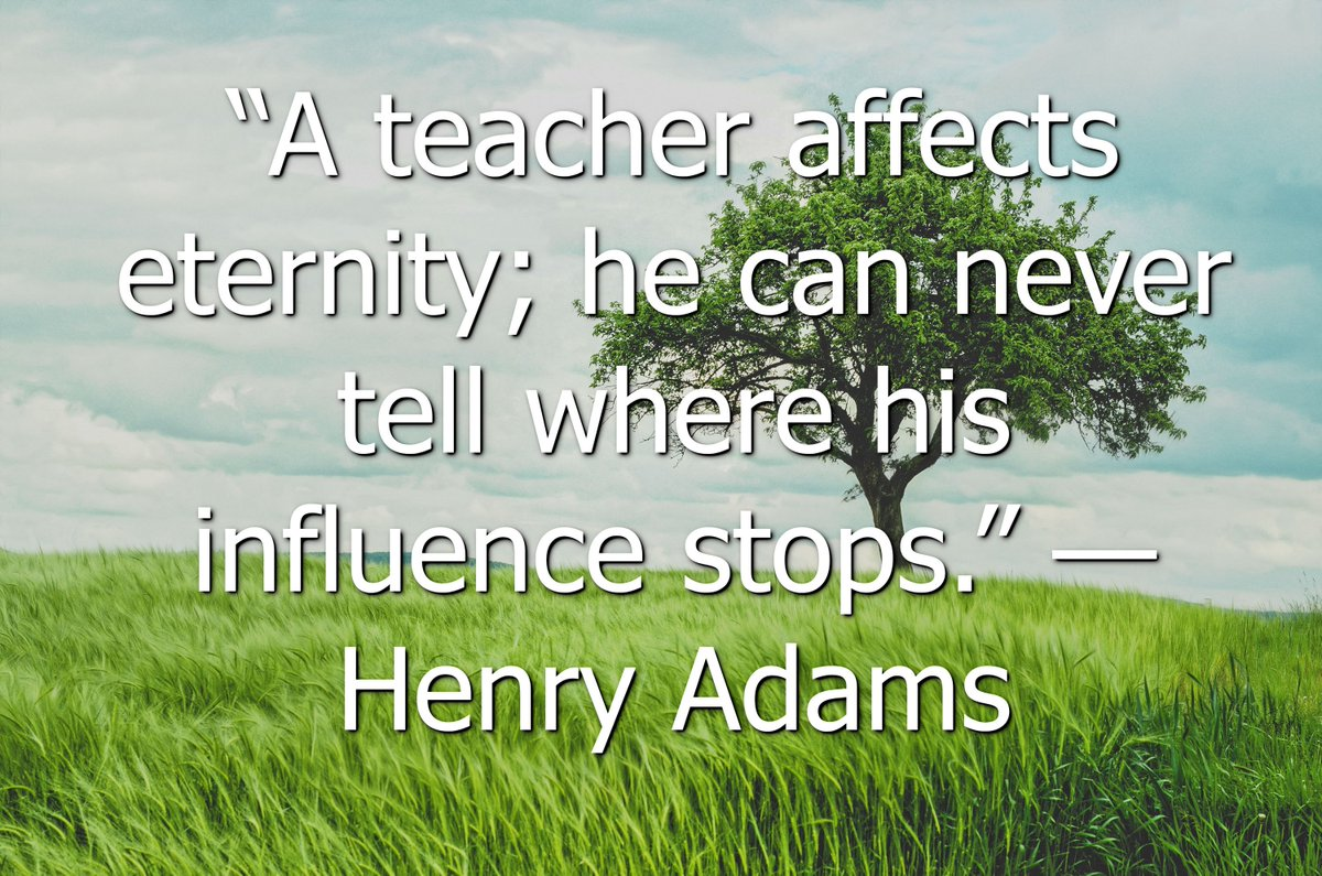 """""""A teacher affects eternity; he can never tell where his influence stops."""" — Henry Adams #motivationalquote #edquote<br>http://pic.twitter.com/WKzzAPkyfV"""