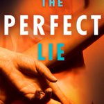 Image for the Tweet beginning: #BlogTour #KarenOsman #ThePerfectLie #NetGalley #AriaFiction