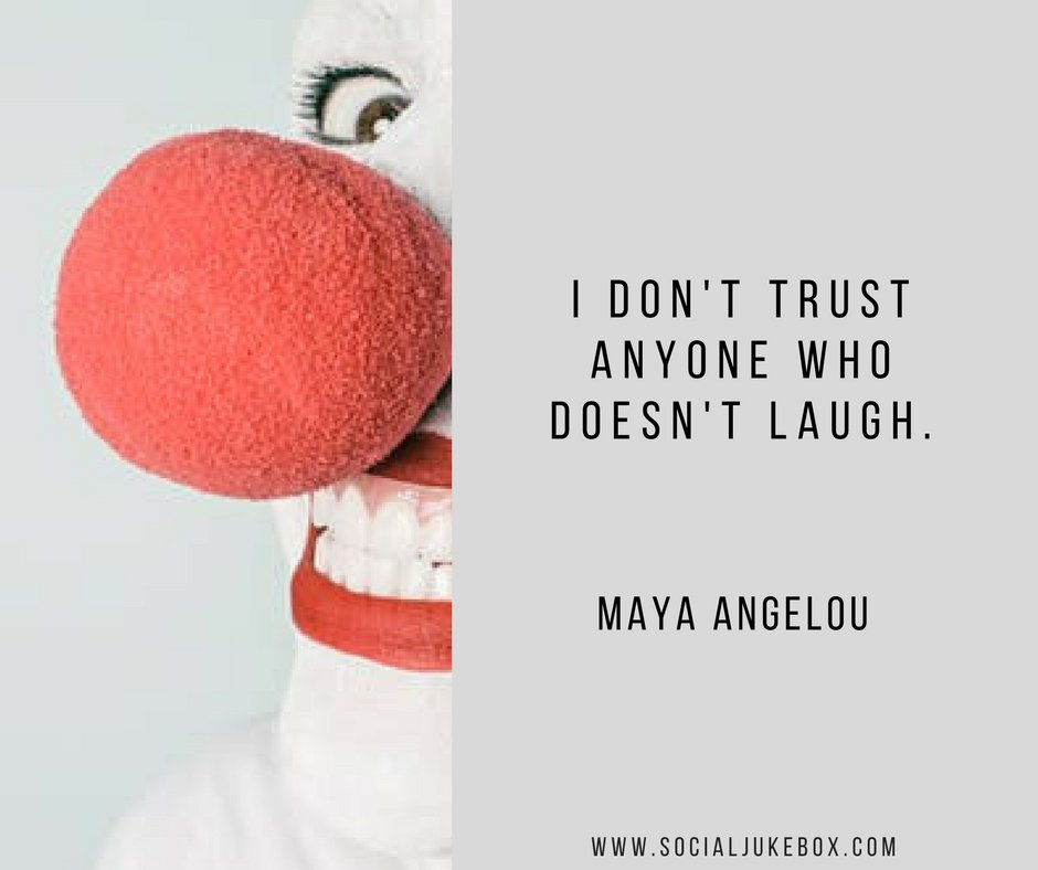 I dont trust anyone who doesnt laugh. - Maya Angelou #quote #weekendwisdom