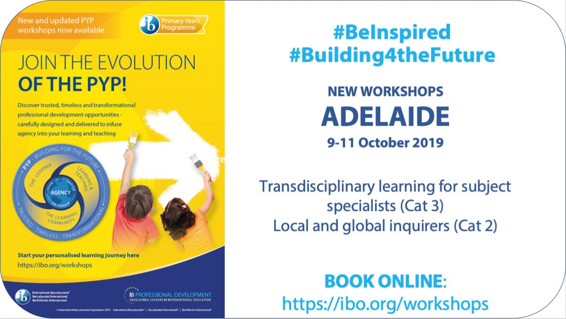 #Building4theFuture #Adelaide New PYP workshops (C3) Transdisciplinary learning for subject specialists(C2) Local & global inquirers#BeInspired: http://bit.ly/2MfDEeD